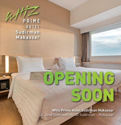 Opening Soon Whiz Prime Hotel Sudirman Makassar